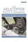 Helicopter Pilot's Manual Vol 2: Powerplants, Instruments and Hydraulics - Norman Bailey