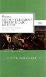 Agide e Cleomene, Tiberio e Caio Gracco - Plutarch, Domenico Magnino