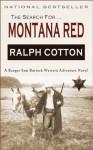Montana Red (Ranger Sam Burrack - Big Iron Series) - Ralph Cotton