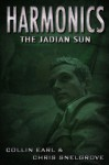 Harmonics: The Jadian Sun - Collin Earl, Chris Snelgrove