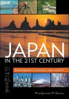 Japan in the 21st Century: Environment, Economy, and Society - Pradyumna Prasad Karan