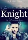 A Knight to Remember - Bridget Essex