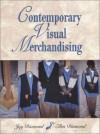 Contemporary Visual Merchandising - Jay Diamond, Ellen Diamond