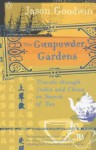 The Gunpowder Gardens - Jason Goodwin