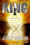Callsign: King - Jeremy Robinson, Sean Ellis