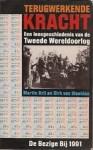 Terugwerkende Kracht: Een Leesgeschiedenis Van De Tweede Wereldoorlog - Dirk van Weelden, Martin Bril