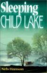 Sleeping Child Lake - Nels Hanson