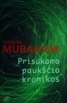 Prisukamo paukščio kronikos - Haruki Murakami, Jūratė Nauronaitė