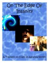 On the Edge of Insanity - A Triptych of Crazy - Annetta Ribken