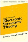 Applications of Electronic Structure Theory - Henry F. Schaefer