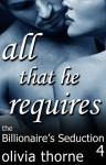 All That He Requires - Olivia Thorne