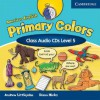 American English Primary Colors 5 Class Audio CDs - Diana Hicks, Andrew Littlejohn