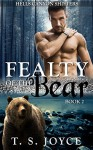 Fealty of the Bear (Hells Canyon Shifters Book 2) - T. S. Joyce