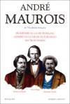 Prométhée, ou, la vie de Balzac; Olympio, ou, la vie de Victor Hugo; Les trois Dumas - André Maurois