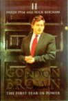Gordon Brown: The First Year in Power - Hugh Pym, Nick Kochan
