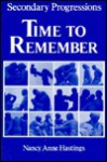 Secondary Progressions: Time to Remember - Nancy Anne Hastings