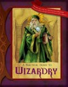A Practical Guide to Wizardry (Practical Guides - Susan J. Morris