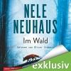Im Wald (Bodenstein & Kirchhoff 8) - Nele Neuhaus, Oliver Siebeck, HörbucHHamburg HHV GmbH