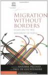 Migration Without Borders: Essays on the Free Movement of People (Social Science Studies Series) - Antoine Pécoud, Paul de Guchteneire