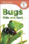 DK Readers: Bugs Hide and Seek - Laura Buller
