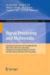 Signal Processing And Multimedia: International Conferences, Sip And Mul Gra B 2010, Held As Part Of The Future Generation Information Technology ... In Computer And Information Science) - Sankar K. Pal, William I. Grosky, Niki Pissinou, Timothy K. Shih, Dominik Slezak