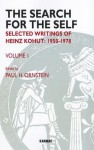 The Search for the Self: Volume 1: Selected Writings of Heinz Kohut 1950-1978 - Heinz Kohut, Paul H. Ornstein