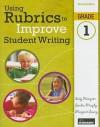 Using Rubrics to Improve Student Writing, Grade 1 - Sally Hampton, Sandra Murphy, Margaret Lowry