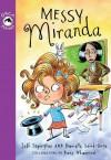 Messy Miranda - Jeff Szpirglas, Danielle Saint-Onge, Dave Whamond