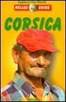 Corsica (Nelles Guide Corsica) - Nelles Verlag