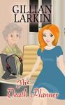 The Death Planner (Storage Ghost Murders Book 6) - Gillian Larkin