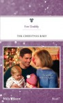 Mills & Boon : The Christmas Baby (The Brothers Kincaid) - Eve Gaddy
