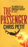 The Passenger - Chris Petit