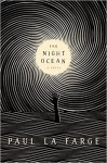 The Night Ocean - Paul La Farge