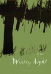 Wintry Night (Modern Chinese Literature from Taiwan) - Qiao Li, Taotao Liu, John Balcom