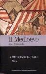 Il Medioevo vol. 4: Medioevo centrale - Storia - Umberto Eco