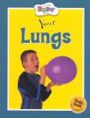 Your Lungs - Anita Ganeri