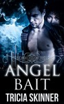 Angel Bait (The Angel Assassins) - Tricia Skinner