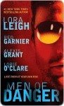 Men of Danger (Includes: Wounded Warriors, #2) - Lora Leigh, Red Garnier, Alexis Grant, Lorie O'Clare