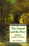 Masterwork Studies Series: The Sound and the Fury - Robert Lecker