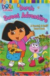 Dora's Sweet Adventure: A Scratch & Sniff Board Book (Dora the Explorer) - Brooke Lindner