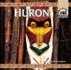 Huron - Barbara A. Gray-Kanatiiosh