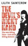 The Devil's Right Hand (Dante Valentine, Book 3) - Lilith Saintcrow