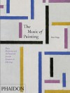 The Music of Painting: Music, Modernism, and the Visual Arts from the Romantics to John Cage - Peter Vergo