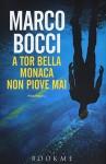 A Tor Bella Monaca non piove mai - Marco Bocci