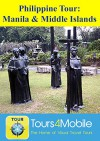Philippine Tour: Manila & Middle Islands: A Travelogue (Visual Travel Tours Book 322) - Brad Olsen