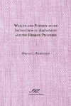 Wealth and Poverty in the Instruction of Amenemope and the Hebrew Proverbs - Harold C. Washington