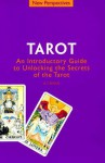 Tarot: Intro Guide to Unlocking the Secrets of the Tarot - A.T. Mann