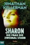 Sharon: Die Frau, Die Zweimal Starb - Dirk Muelder, Jonathan Kellerman