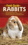 The Field Guide to Rabbits - Samantha Johnson