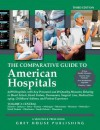 The Comparative Guide to American Hospitals, Volume 2: Southern Region - David Garoogian